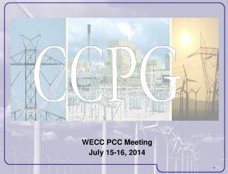 WECC PCC Meeting July 15-16, 2014
