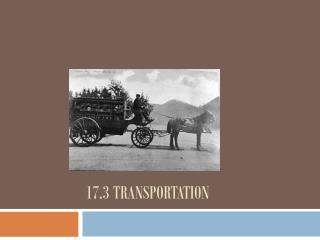 17.3 Transportation