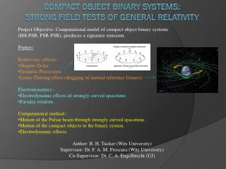 Compact Object Binary Systems:  Strong Field Tests of General  Relativity