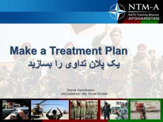 Make a Treatment Plan یک پلان تداوی را بسازید