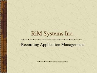RiM Systems Inc.