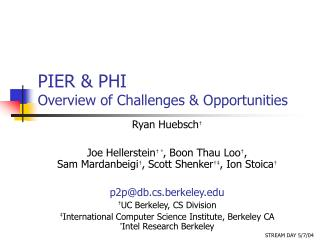 PIER & PHI Overview of Challenges & Opportunities