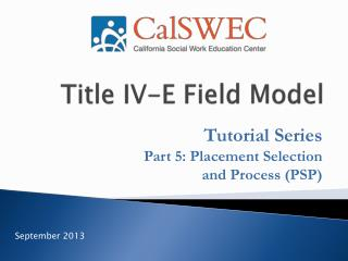 Title IV-E Field Model