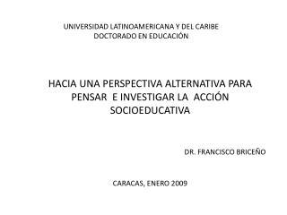 UNIVERSIDAD LATINOAMERICANA Y DEL CARIBE DOCTORADO EN EDUCACIÓN