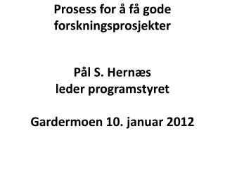 Eget programstyre med en representant fra hver by og to fra KS.  Leder og sekretariat i Oslo.