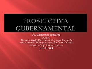 PROSPECTIVA GUBERNAMENTAL