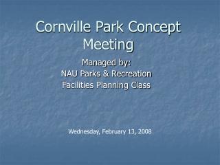 Cornville Park Concept Meeting