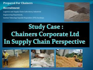 Study Case : Chainers  Corporate Ltd  In Supply Chain Perspective
