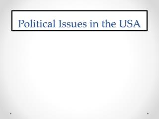 Political Issues in the USA