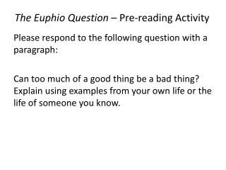 The  Euphio  Question  – Pre-reading Activity