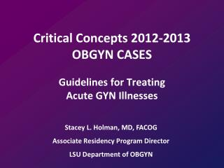 Critical Concepts 2012-2013 OBGYN CASES