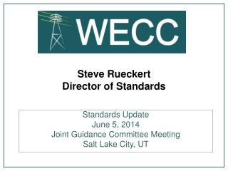 Steve Rueckert Director of Standards