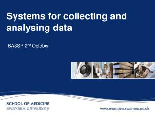 Systems for collecting and analysing data