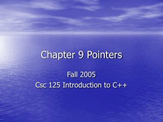 Chapter 9 Pointers