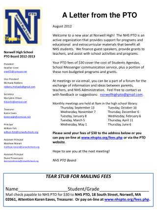 A Letter from the PTO August 2012 Welcome to a new year at Norwell High!  The NHS PTO is an