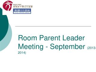 Room Parent Leader Meeting - September  (2013-2014)