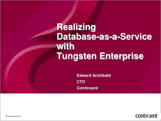 Realizing  Database-as-a-Service with  Tungsten Enterprise