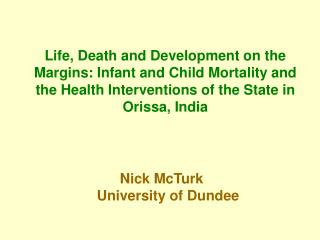 Nick McTurk		University of Dundee