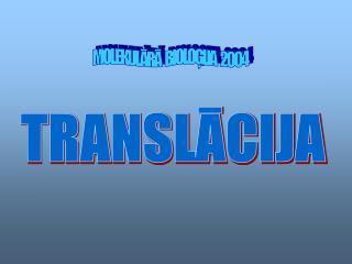 TRANSL?CIJA