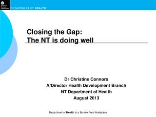 Closing the Gap:  The NT is doing well