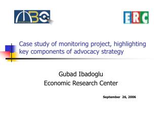 Case study of monitoring project, highlighting key components of advocacy strategy