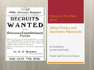 History in the Raw 2014 Using Primary and Secondary Resources