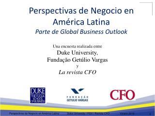 Perspectivas de Negocio en América Latina Parte de Global Business Outlook