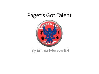 Paget's Got Talent
