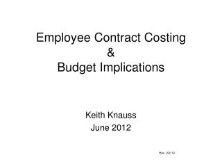 Employee Contract Costing & Budget Implications