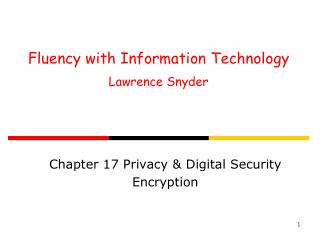 Fluency with Information Technology Lawrence Snyder