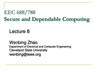 EEC 688/788 Secure and Dependable Computing