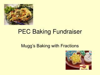 PEC Baking Fundraiser