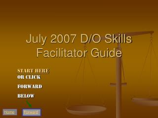July 2007 D/O Skills Facilitator Guide