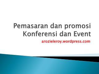 Pemasaran dan promosi Konferensi dan  Event