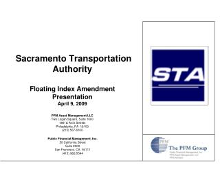 Sacramento Transportation Authority Floating Index Amendment Presentation April 9, 2009