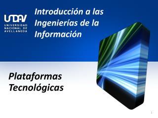 Introducción a las Ingenierías de la Información