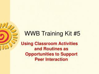 WWB Training Kit 5