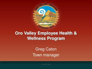 Oro Valley Employee Health & Wellness Program