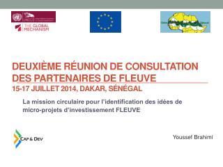 Deuxième Réunion de Consultation des Partenaires de FLEUVE 15-17 juillet 2014, Dakar, Sénégal