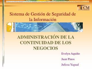 ADMINISTRACIÓN DE LA CONTINUIDAD DE LOS NEGOCIOS