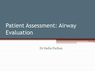 Patient Assessment: Airway Evaluation