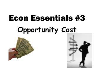 Econ Essentials #3