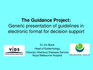 The Guidance Project: Generic presentation of guidelines in  electronic format for decision support