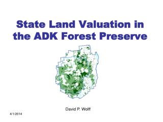 State Land Valuation in the ADK Forest Preserve