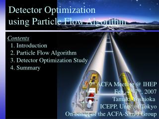Detector Optimization using Particle Flow Algorithm