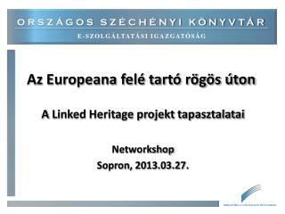 Az Europeana felé tartó rögös úton