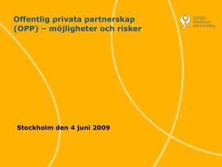 Offentlig privata partnerskap (OPP) – möjligheter och risker