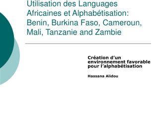 Création d'un environnement favorable pour l'alphabétisation Hassana Alidou