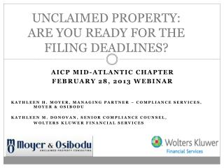 UNCLAIMED PROPERTY: ARE YOU READY FOR THE FILING DEADLINES?