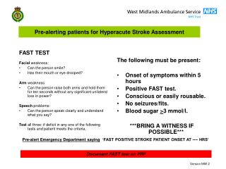 Pre-alerting patients for Hyperacute Stroke Assessment